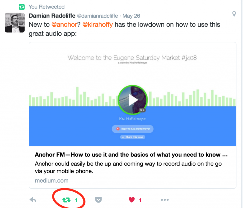 I retweeted a tweet (see the little green square that looks a little like a recycling symbol) that Damian Radcliffe tweeted.