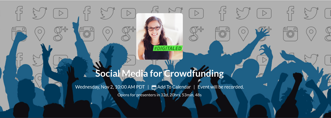 Learn how to use social media to boost your next crowdfunding campaign in DigitalEd's training on Nov. 2, 2016.