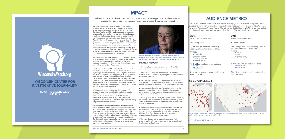 The Wisconsin Center for Investigative Journalism Stakeholder Report document's the organization's impact.