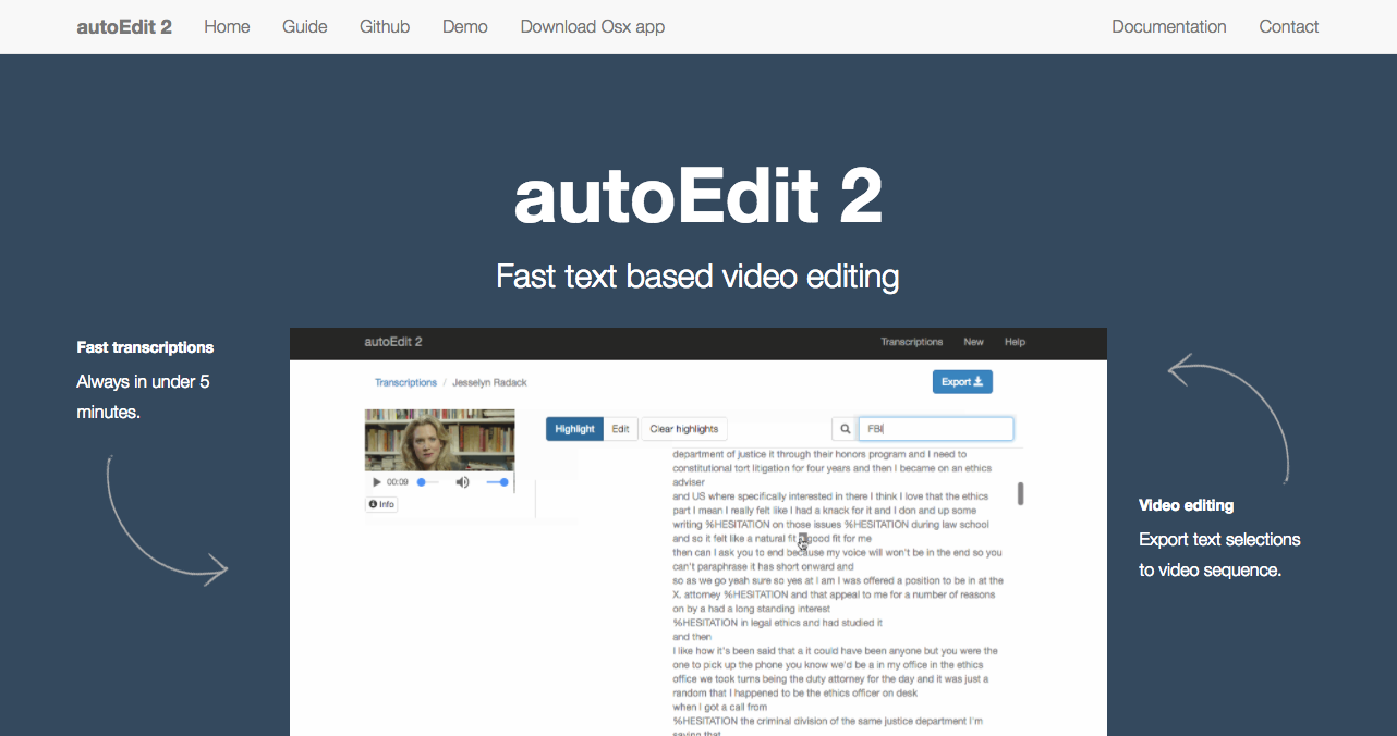 autoEdit is an open source tool that can help journalists transcribe video and audio.