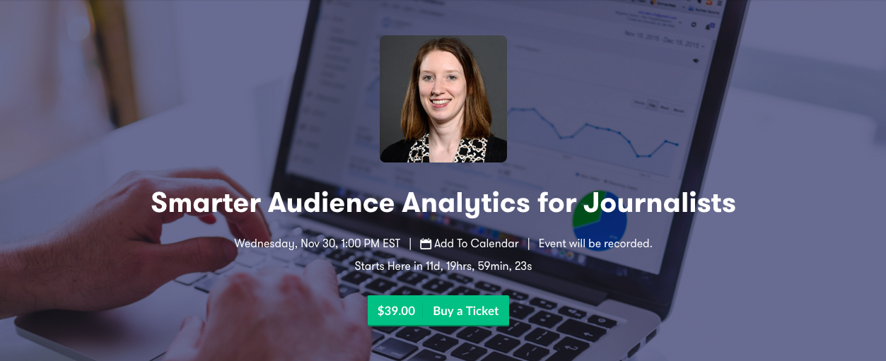 Sign up to take the Smarter Audience Analytics for Journalists DigitalEd course.
