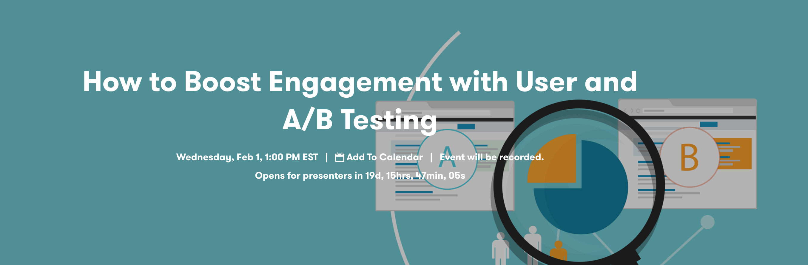 How to Boost Engagement with User and A/B Testing