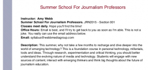 Amy Webb wants journalism professors to spend the summer updating their skills and insights.