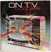 i-1eac915672d0e4b297e65225ef5aecf3-Buggles On TV.jpg